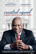 Created Equal: Clarence Thomas in His Own Words (2020)