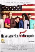 Watch Make America White Again Full HD Free Online