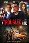 A Troubled Mind (2015)