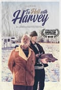 Watch To Hell with Harvey Full HD Free Online