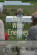 Watch Once Were Enemies Full HD Free Online