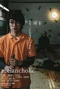 Watch Melancholic Full HD Free Online