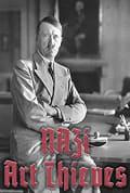 Watch Nazi Art Thieves Full HD Free Online