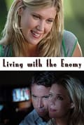 Watch Living with the Enemy Full HD Free Online