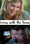 Living with the Enemy (2005)