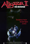 Alligator II: The Mutation (1991)