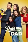 Date My Dad Season 1 (Complete)