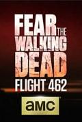 Watch Fear the Walking Dead: Flight 462 Full HD Free Online
