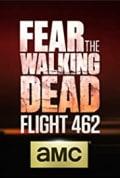 Fear the Walking Dead: Flight 462 Season 1 (Complete)