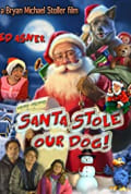 Santa Stole Our Dog: A Merry Doggone Christmas! (2017)