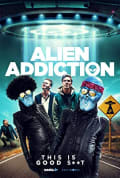 Watch Alien Addiction Full HD Free Online