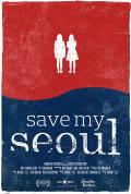 Save My Seoul (2017)