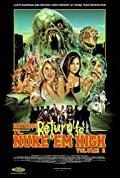 Return to Return to Nuke 'Em High Aka Vol. 2 (2017)