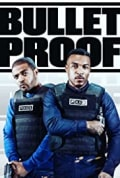 Bulletproof Season 3 (Added Episode 3)
