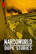 Narcoworld: Dope Stories Season 1 (Complete)