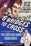 Six Bridges to Cross (1955)