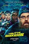 Watch Truth Seekers Full HD Free Online