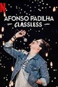 Afonso Padilha: Classless (2020)