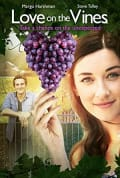 Watch Love on the Vines Full HD Free Online