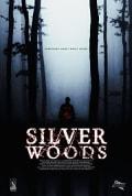 Watch Silver Woods Full HD Free Online