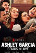 Ashley Garcia: Genius in Love (2020)