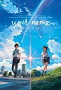 Your Name (Kimi no Na wa. / 君の名は。) (2016)