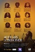 40 Years a Prisoner (2020)