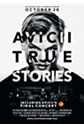 AVICII - True Stories (2017)