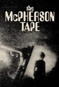 Watch The McPherson Tape Full HD Free Online