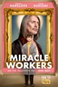 Miracle Workers Season 1 (Complete)