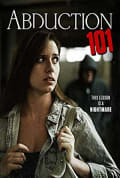 Watch Abduction 101 Full HD Free Online