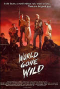 Watch World Gone Wild Full HD Free Online