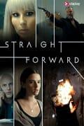 Watch Straight Forward Full HD Free Online
