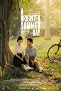 A Brighter Summer Day (1991)