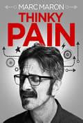 Watch Marc Maron: Thinky Pain Full HD Free Online