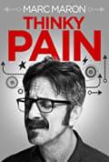 Marc Maron: Thinky Pain (2013)