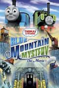 Watch Thomas & Friends: Blue Mountain Mystery Full HD Free Online