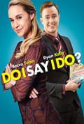 Watch Do I Say I Do? Full HD Free Online