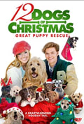Watch 12 Dogs of Christmas: Great Puppy Rescue Full HD Free Online