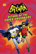 Watch Batman: Return of the Caped Crusaders Full HD Free Online