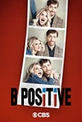 B Positive Season 1 (Added Episode 1)