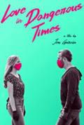 Love in Dangerous Times (2020)