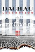 Dachau Liberation (2021)