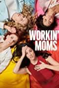 Workin' Moms Season 1 (Complete)