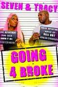 Going 4 Broke (2020)