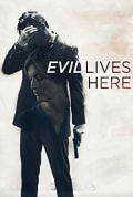 Watch Evil Lives Here Full HD Free Online