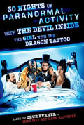 Watch 30 Nights of Paranormal Activity with the Devil Inside the Girl with the Dragon Tattoo Full HD Free Online