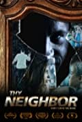 Thy Neighbor (2018)