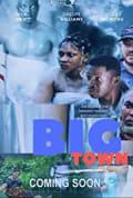 Big Town (2019)