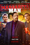 The Margarita Man (2019)